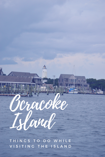 Things to Do in Ocracoke by North Carolina travel blogger I'm Fixin' To