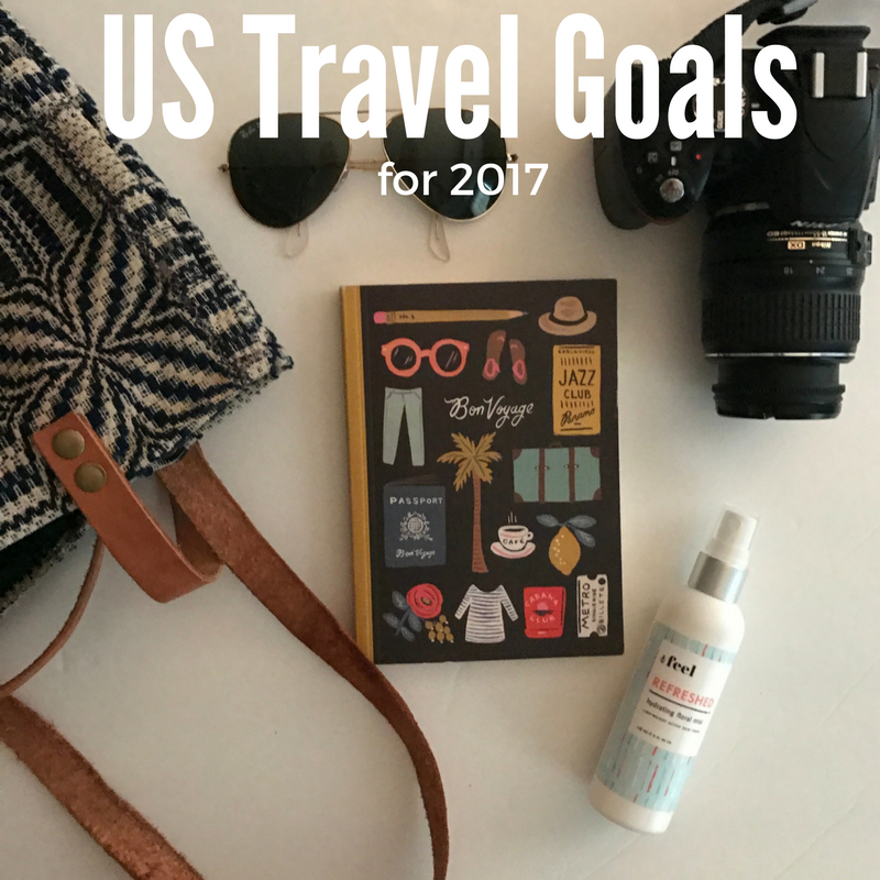 US Travel Goals for 2017