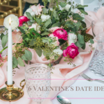 6 Valentine's Date Ideas