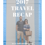 2017, Our Year of Travel