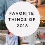 My Favorite Things of 2018 {+ a Giveaway!}