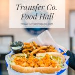 Raleigh Favorite: Transfer Co. Food Hall