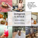 Welcome April + March Instagram Roundup