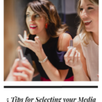 5 Tips for Selecting your Media Events as an Influencer