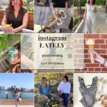Welcome May + April 2019 Instagram Roundup