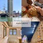 Travel Guide: the Ultimate Weekend in Baltimore