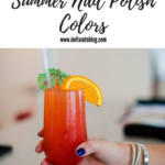Top 10 Best Summer Nail Polish Colors