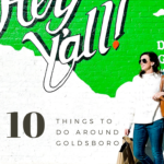 Eastern North Carolina Travel Guide: Top 10 Things to Do in Goldsboro NC