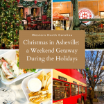 Christmas in Asheville: a Weekend Getaway During the Holidays