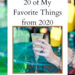 20 of my Favorite Things of 2020