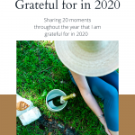 20 Moments I am Grateful for in 2020