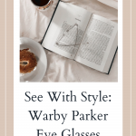 See With Style: Warby Parker Eye Glasses
