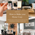 How to Make your Home Cozy: 10 Easy Ways