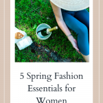 5 Spring Essentials for Women