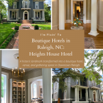 Boutique Hotels in Raleigh, NC: Heights House Hotel Preview
