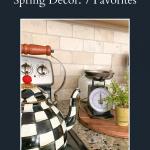 MacKenzie-Childs Spring Decor: 7 Favorites