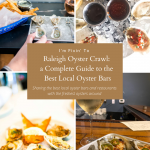 Raleigh Oyster Crawl: a Complete Guide to the Best Local Oyster Bars