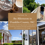 An Afternoon Trip to Franklin County, NC
