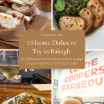10 Iconic Dishes to Try in Raleigh