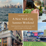 NYC Summer Weekend: Things to Do in NYC in the Summer