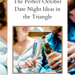 The Perfect October Date Night Ideas in the Triangle